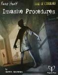 RPG Item: Invasive Procedures