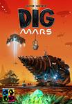 Board Game: Dig Mars