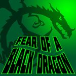 Podcast: Fear of a Black Dragon
