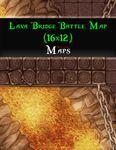 RPG Item: Lava Bridge Battle Map (16x12)