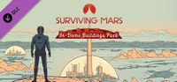 Video Game: Surviving Mars: In-Dome Buildings Pack