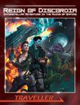RPG Item: Reign of Discordia (Traveller)