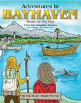 RPG Item: Adventures in Bayhaven: Heart of the Bay (Pt. 2, Shrike Incursion)