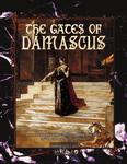 RPG Item: The Gates of Damascus