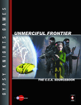 RPG Item: Unmerciful Frontier: The C.C.A. Sourcebook