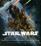 RPG Item: Knights of the Old Republic Campaign Guide