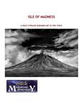 RPG Item: Isle of Madness