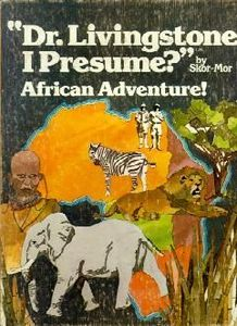 49 - Dr Livingstone I Presume