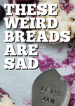 RPG: These Weird Breads Are Sad