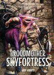 RPG Item: Broodmother SkyFortress
