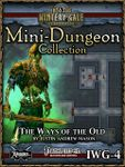 RPG Item: Mini-Dungeon Collection IWG-4: The Ways of the Old