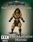 RPG Item: Fantasy Class Preview: The Martialist Heroic