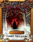 RPG Item: Dark Aeons: Reliquaries Part 1