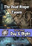 RPG Item: Heroic Maps Day & Night: The Dead Ringer Tavern