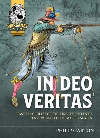 In Deo Veritas: Fast Play Rules for Exciting Seventeenth Century Battles in Smaller Scales