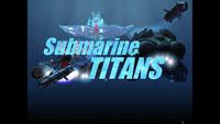 Video Game: Submarine Titans