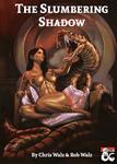 RPG Item: The Slumbering Shadow