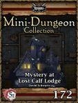 RPG Item: Mini-Dungeon Collection 172: Mystery at Lost Calf Lodge