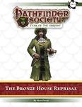 RPG Item: Pathfinder Society Scenario 7-03: The Bronze House Reprisal