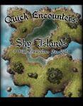 RPG Item: Quick Encounters: Sky Islands