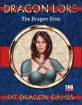 RPG Item: Dragon Lore Vol. 3: The Dragon Elves