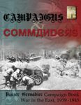 Board Game: Campaigns & Commanders: War in the East, 1939-1945 – A Panzer Grenadier Campaign Book