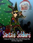 RPG Item: Santa's Soldiers (First Edition)