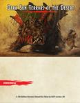 RPG Item: Dark Sun Terrors of the Desert (5e)