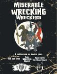 RPG Item: Waste-Land Beasts and How to Kill Them Presents: Miserable Wrecking Wreckers