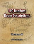 RPG Item: 100 Random Room Descriptions - Volume 081