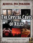 RPG Item: The Crystal Caves of Xeles