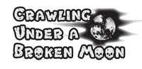 Periodical: Crawling Under A Broken Moon