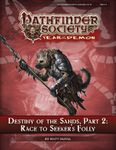 RPG Item: Pathfinder Society Scenario 5-15: Destiny of the Sands, Part 2: Race to Seeker's Folly