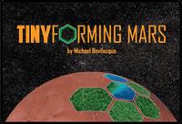 Board Game: TINYforming Mars