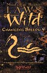 RPG Item: Mind's Eye Theatre: Laws of the Wild Changing Breeds: 4