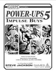 RPG Item: GURPS Power-Ups 5: Impulse Buys
