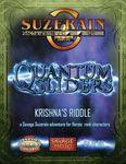 RPG Item: Quantum Sliders 04: Krishna's Riddle