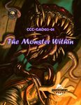 RPG Item: CCC-GAD02-01: The Monster Within