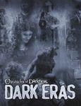 RPG Item: Chronicles of Darkness: Dark Eras Storyteller's Screen