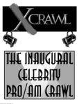 RPG Item: The Inaugural Celebrity Pro/Am Crawl