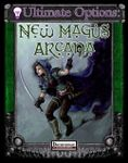 RPG Item: Ultimate Options: New Magus Arcana