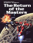 RPG Item: The Return of the Masters (Expanded Second Edition)
