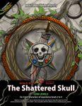 RPG Item: The Bone-Hilt Sword Campaign Book 2: The Shattered Skull