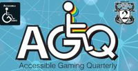 Periodical: Accessible Gaming Quarterly