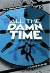 RPG Item: All the Damn Time