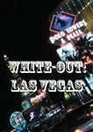 RPG Item: White-out: Las Vegas