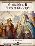 RPG Item: Mythic Minis 017: Feats of Seafaring