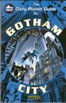 RPG Item: The Daily Planet Guide to Gotham City