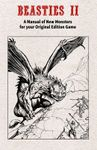 RPG Item: Beasties II: A Manual of New Monsters For Your Original Edition Game