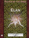 RPG Item: Races of the Mind: Elan